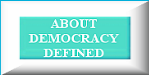 Find out about Democracy Defined