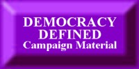 Download DEMOCRACY DEFINED Campaign Material